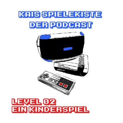 Level 02 - Ein Kinderspiel